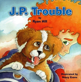 J.P. Trouble by Ryan Hill + Giveaway