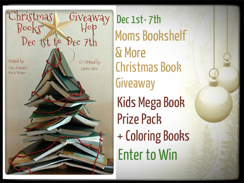 Christmas Books Giveaway Hop Moms Bookshelf & More