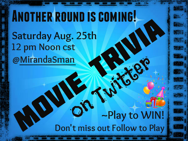 Another Round of Movie Trivia Coming Soon!