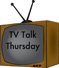 TV Talk Thursday Blog Hop 6/30