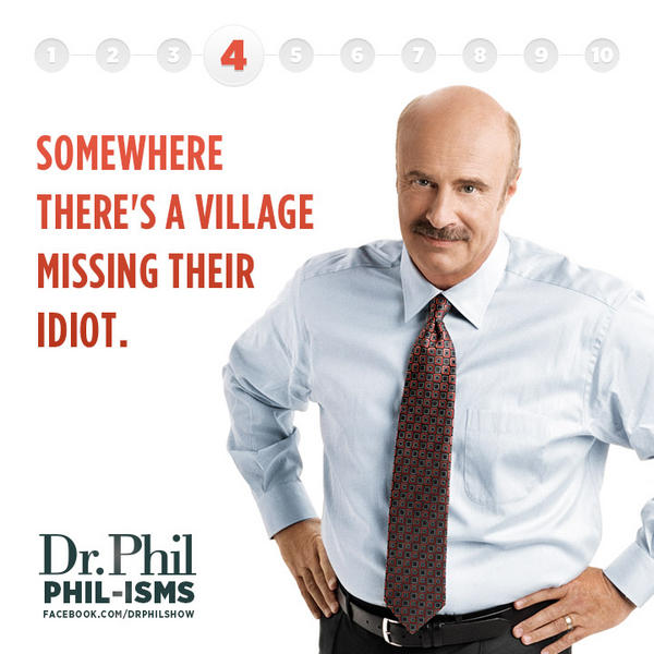 Dr Phil famous quote tv show