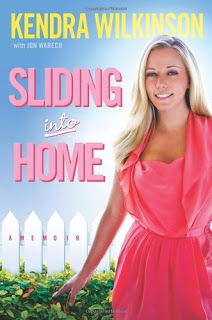 Sliding Into Home by Kendra Wilkinson
